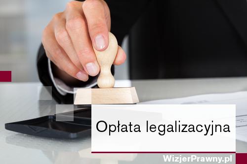 Opłata legalizacyjna