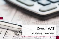 Zwrot VAT za materiały budowalane